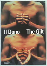 Il dono. The gift. Offerta, ospitalità, insidia.