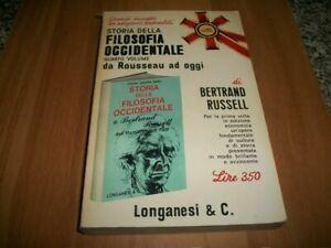 BERTRAND RUSSELL:STORIA DELLA FILOSOFIA OCCIDENTALE 4°VOLUME LONGANESI