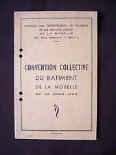 Convention collective du bâtiment de la Moselle du 22 Mars 1955