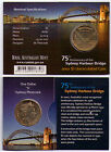 2007 RAM $1 UNC Coin S Mintmark - 75th Anniversary of the Sydney Harbour Bridge