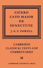 Cambridge Classical Texts and Commentaries Ser.: Cato Maior de Senectute 28...