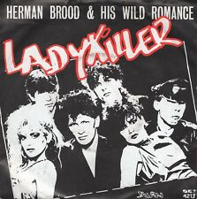 7inch HERMAN BROOD	lady killer	HOLLAND 1984 EX (S2428)