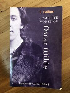 Collins Classics: Complete Works of Oscar Wilde by Oscar Wilde (2003, Paperback)