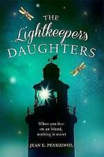 The Lightkeeper's Daughters: A Radio 2 Book Club Choice by Pendziwol, Jean | Pap
