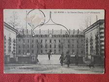LE MANS  :  La Caserne Chanzy - 117è d' Infanterie.......VO.1905.