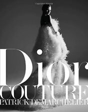Dior Couture New Hardcover Book Ingrid Sischy, Patrick Demarchelier