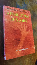 A Concise Companion to Aboriginal History by Malcolm Prentis (Hardback, 2008)