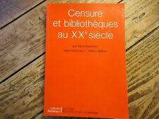RARE BIBLIOPHILE CENSURE ET BIBLIOTHEQUES AU XX KUHLMANN LIBERTE DROIT D'AUTEUR