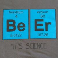 BeEr T-Shirt Periodic Table of Elements Beer Its Science Chemistry Gray Size XL