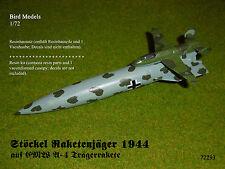 Stöckel Raketenjäger 1944 auf A-4 Rakete 1/72 Bird Models Resinbausatz/resin kit