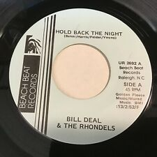 Bill Deal & The Rhondels: Hold Back The Night / I Can't Leave 45 - Soul Beach