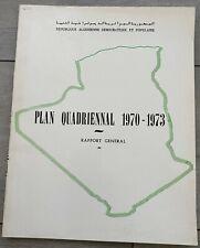 République Algérienne – Plan Quadriennal 1970-73 Rapport Général - 1970