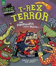 NEW T-Rex Terror Picture Book (Dino Supersaurus) by Nikalas Catlow