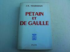 pétain et de gaulle-j.r.tournoux