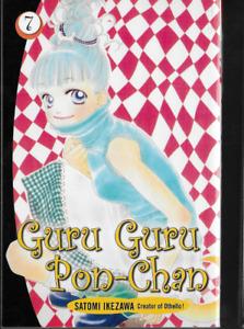 Guru Guru Pon-Chan Manga Vol 7 by Satomi Ikezawa 2007, PB Kodansha OOP 1st Print