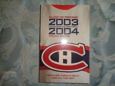 2003-04 MONTREAL CANADIENS MEDIA GUIDE Yearbook 2004 Program Press Book NHL AD