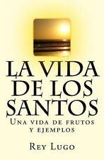 La vida de los Santos (Spanish Edition), , Lugo, Sr Rey F., Good, 2014-06-25,