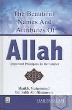 The Beautiful Names and Attributes of Allah - Important Principles to Remember