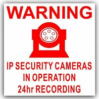 1 x IP Camera Security In Operation Sticker-24hr Surveillance CCTV Sign