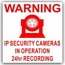 1 x IP Camera Security In Operation Sticker-24hr Surveillance CCTV Sign