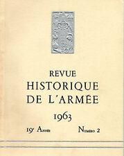 REVUE HISTORIQUE DE L'ARMEE 1963 19ème année N°2