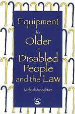 NEW Equipment for Older or Disabled People and the Law