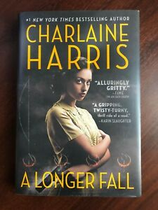 A Longer Fall by Charlaine Harris (Hardcover)