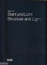 Roland HORN - Structure and Light - Edition de luxe + 1 tirage original