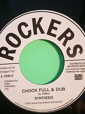 ROCKERS INT CHOCK FULL & DUB A PABLO SYNTHESIS