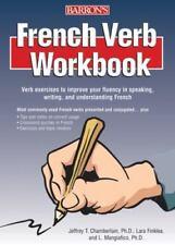 French Verb Workbook, Jeffrey T. Chamberlain  Ph.D., Lara Finklea Mangiafico  Ph