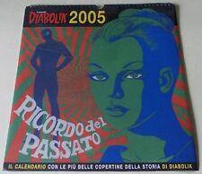 CALENDARIO 2005 'RICORDO DEL PASSATO'