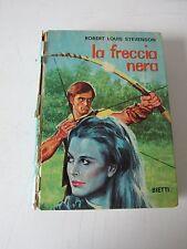 LA FRECCIA NERA di R.L.STEVENSON 1970 BIETTI