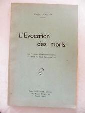 L'Evocation des Morts Charles Lancelin Les 7 voies d'Intercommunication