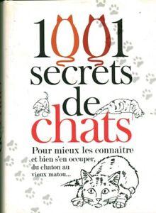 Livre 1001 secrets de chats Isabelle Collin 2011 le grand livre du mois book