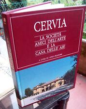 1995 CERVIA, LA SOCIETA' AMICI DELL'ARTE E LA CASA DELLE AIE STORIA DELLA CITTA'