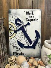 Nautical Sign Pirate Metal Sign Beach Decor Home Decor  Boat Decor Anchor Sign
