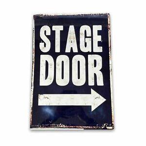 Vintage Metal Sign - Stage Door Metal Wall Sign