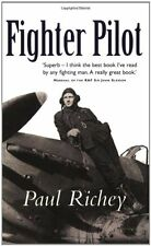 Fighter Pilot (CASSELL MILITARY PAPERBACKS),Paul Richey