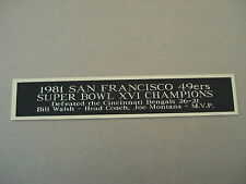 San Francisco 49ers Super Bowl 16 Nameplate For A Football Helmet Case 1.5 X 6