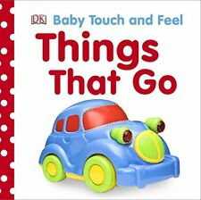 Things That Go (Baby Touch and Feel) by Dk | Hardcover Book | 9781405350167 | NE