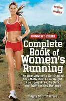 Runner's World Complete Book of Women's Running: The Best Advice to Get S - GOOD