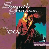 VARIOUS ARTISTS - SMOOTH GROOVES: THE '60S, VOL. 1: EARLY '60S USED - VERY GOOD