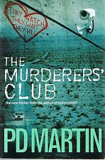 The Murderer's Club (Sophie Anderson #2) P. D. Martin (Paperback 2006) FREE POST