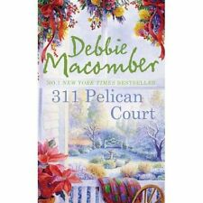 311 Pelican Court by Debbie Macomber, Book, New (Paperback, 2012)