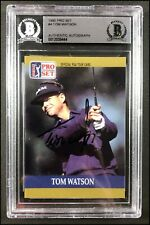 TOM WATSON AUTOGRAPHED AUTO 1990 PRO SET #4 GOLF CARD BECKETT SLABBED