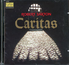 Saxton: Caritas - An Opera in Two Acts; Diego Masson English Northern Ph Collins