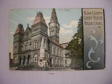 VINTAGE POSTCARD OF THE BLAIR COUNTY COURT HOUSE IN HOLIDAYSBURG, PA 1912