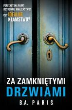 Za zamknietymi drzwiami, B.A. Paris, polish book, polska ksiazka