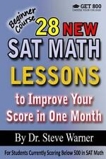 28 New SAT Math Lessons to Improve Your Score in One Month - Beginner Course...