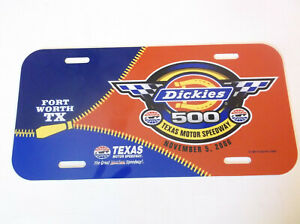 Texas Motor Speedway Nascar Dickies 500 Nov. 5th 2006 License Plate ( free item)